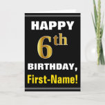 [ Thumbnail: Bold, Black, Faux Gold 6th Birthday W/ Name Card ]