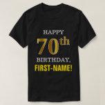 [ Thumbnail: Bold, Black, Faux Gold 70th Birthday W/ Name Shirt ]