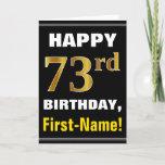 [ Thumbnail: Bold, Black, Faux Gold 73rd Birthday W/ Name Card ]