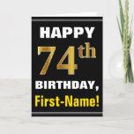[ Thumbnail: Bold, Black, Faux Gold 74th Birthday W/ Name Card ]