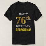[ Thumbnail: Bold, Black, Faux Gold 76th Birthday W/ Name Shirt ]