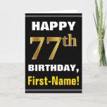 [ Thumbnail: Bold, Black, Faux Gold 77th Birthday W/ Name Card ]