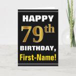 [ Thumbnail: Bold, Black, Faux Gold 79th Birthday W/ Name Card ]