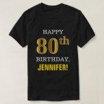 [ Thumbnail: Bold, Black, Faux Gold 80th Birthday W/ Name Shirt ]