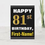 [ Thumbnail: Bold, Black, Faux Gold 81st Birthday W/ Name Card ]
