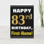 [ Thumbnail: Bold, Black, Faux Gold 83rd Birthday W/ Name Card ]