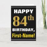 [ Thumbnail: Bold, Black, Faux Gold 84th Birthday W/ Name Card ]