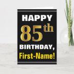 [ Thumbnail: Bold, Black, Faux Gold 85th Birthday W/ Name Card ]