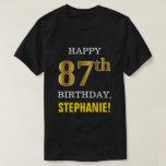 [ Thumbnail: Bold, Black, Faux Gold 87th Birthday W/ Name Shirt ]