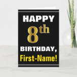 [ Thumbnail: Bold, Black, Faux Gold 8th Birthday W/ Name Card ]