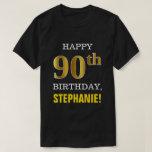 [ Thumbnail: Bold, Black, Faux Gold 90th Birthday W/ Name Shirt ]