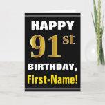 [ Thumbnail: Bold, Black, Faux Gold 91st Birthday W/ Name Card ]