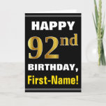 [ Thumbnail: Bold, Black, Faux Gold 92nd Birthday W/ Name Card ]