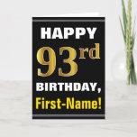[ Thumbnail: Bold, Black, Faux Gold 93rd Birthday W/ Name Card ]