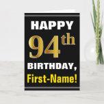 [ Thumbnail: Bold, Black, Faux Gold 94th Birthday W/ Name Card ]