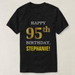 [ Thumbnail: Bold, Black, Faux Gold 95th Birthday W/ Name Shirt ]