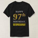 [ Thumbnail: Bold, Black, Faux Gold 97th Birthday W/ Name Shirt ]
