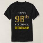 [ Thumbnail: Bold, Black, Faux Gold 98th Birthday W/ Name Shirt ]