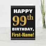 [ Thumbnail: Bold, Black, Faux Gold 99th Birthday W/ Name Card ]