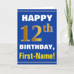 [ Thumbnail: Bold, Blue, Faux Gold 12th Birthday W/ Name Card ]