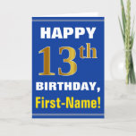 [ Thumbnail: Bold, Blue, Faux Gold 13th Birthday W/ Name Card ]