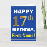 [ Thumbnail: Bold, Blue, Faux Gold 17th Birthday W/ Name Card ]