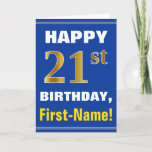 [ Thumbnail: Bold, Blue, Faux Gold 21st Birthday W/ Name Card ]