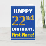 [ Thumbnail: Bold, Blue, Faux Gold 22nd Birthday W/ Name Card ]
