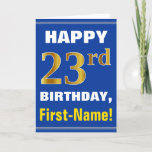 [ Thumbnail: Bold, Blue, Faux Gold 23rd Birthday W/ Name Card ]