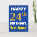 [ Thumbnail: Bold, Blue, Faux Gold 24th Birthday W/ Name Card ]