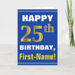 [ Thumbnail: Bold, Blue, Faux Gold 25th Birthday W/ Name Card ]