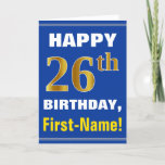[ Thumbnail: Bold, Blue, Faux Gold 26th Birthday W/ Name Card ]