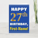 [ Thumbnail: Bold, Blue, Faux Gold 27th Birthday W/ Name Card ]
