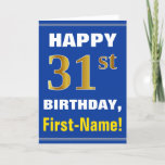 [ Thumbnail: Bold, Blue, Faux Gold 31st Birthday W/ Name Card ]
