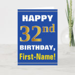 [ Thumbnail: Bold, Blue, Faux Gold 32nd Birthday W/ Name Card ]