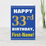 [ Thumbnail: Bold, Blue, Faux Gold 33rd Birthday W/ Name Card ]