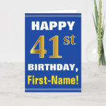 [ Thumbnail: Bold, Blue, Faux Gold 41st Birthday W/ Name Card ]