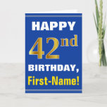 [ Thumbnail: Bold, Blue, Faux Gold 42nd Birthday W/ Name Card ]