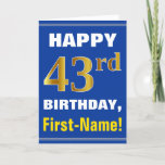 [ Thumbnail: Bold, Blue, Faux Gold 43rd Birthday W/ Name Card ]