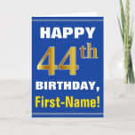 [ Thumbnail: Bold, Blue, Faux Gold 44th Birthday W/ Name Card ]