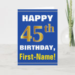[ Thumbnail: Bold, Blue, Faux Gold 45th Birthday W/ Name Card ]