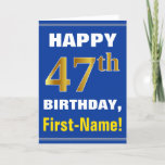 [ Thumbnail: Bold, Blue, Faux Gold 47th Birthday W/ Name Card ]