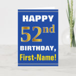 [ Thumbnail: Bold, Blue, Faux Gold 52nd Birthday W/ Name Card ]
