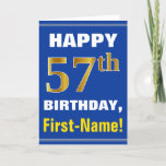 [ Thumbnail: Bold, Blue, Faux Gold 57th Birthday W/ Name Card ]