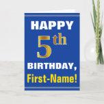 [ Thumbnail: Bold, Blue, Faux Gold 5th Birthday W/ Name Card ]