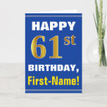 [ Thumbnail: Bold, Blue, Faux Gold 61st Birthday W/ Name Card ]