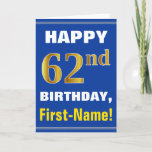 [ Thumbnail: Bold, Blue, Faux Gold 62nd Birthday W/ Name Card ]