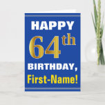 [ Thumbnail: Bold, Blue, Faux Gold 64th Birthday W/ Name Card ]