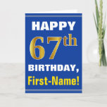 [ Thumbnail: Bold, Blue, Faux Gold 67th Birthday W/ Name Card ]