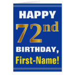 [ Thumbnail: Bold, Blue, Faux Gold 72nd Birthday W/ Name Card ]